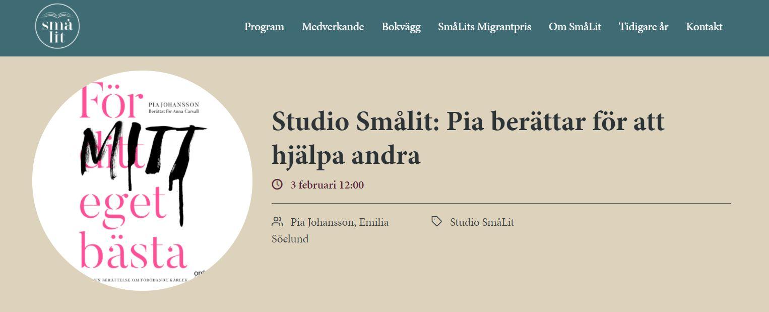 Studio Smålit: Pia berättar för att hjälpa andra